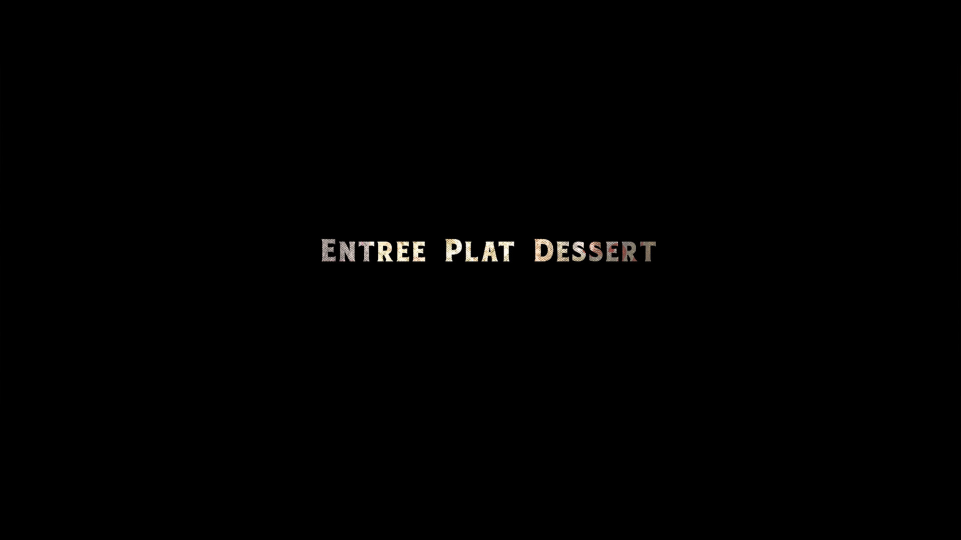Entrée Plat Dessert
